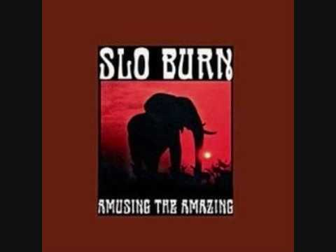 Slo Burn - Round Trip