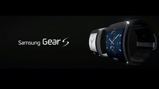 Samsung Gear S Features and Introduction