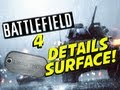 I WAS THERE -- BATTLEFIELD 4 DETAILS!?