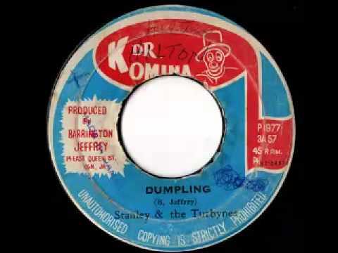 STANLEY & THE TURBINES - Dumpling (1977 Dr Komina)