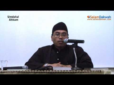 Umdatul Ahkam Oleh:Ustadz Kurnaedi,Lc - Part 5