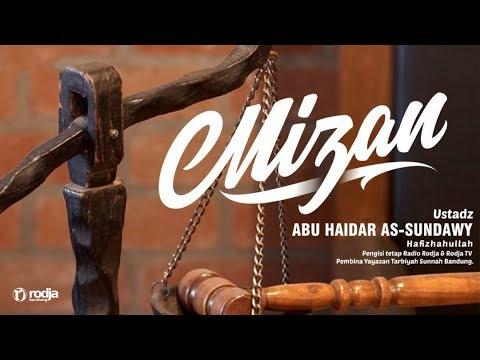 Mizan (Timbangan) | Ustadz Abu Haidar As-Sundawy