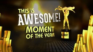 """2014 WWE Slammy Awards - """"'This Is Awesome' Moment of the Year"""""""