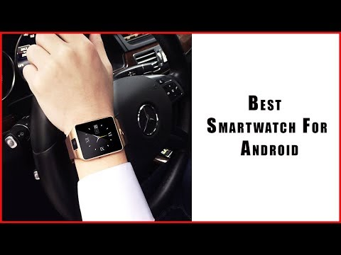 Best Smartwatch For Android | Best Android Smartwatch
