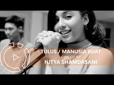 Tulus - Manusia Kuat (Cover By Nitya Shamdasani) #COVERINDO