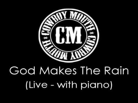 Cowboy Mouth - God Makes The Rain