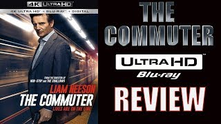 THE COMMUTER 4K Bluray Review | Dolby Atmos