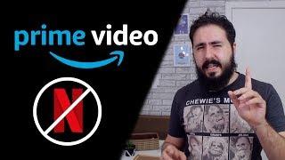 HORA DE LARGAR A NETFLIX? - AMAZON PRIME VIDEO - REVIEW
