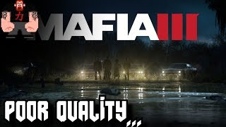 MY issues so far with Mafia 3