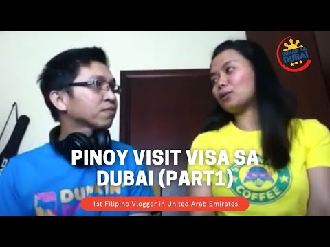 Pinoy Visit Visa sa Dubai (part1)