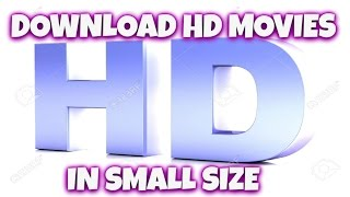 [Hindi] How to Download HD Movies in Small size(100% working)