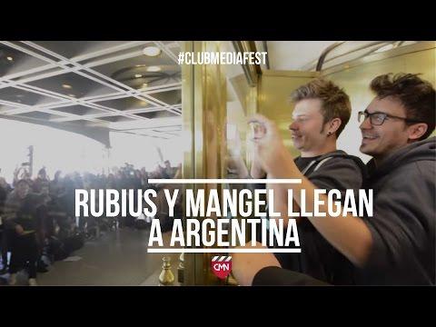 #ClubMediaFest -  Rubius  y Mangel llegan a Argentina