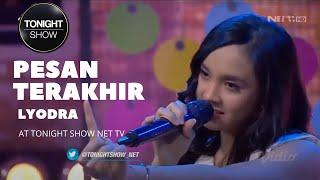 Download lagu Lyodra - Pesan Terakhir at Tonight Show ( TNS ) 21 Agustus 2021