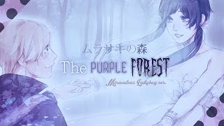 The Purple Forest ❘ ❮Miraculous Ladybug❯ PV