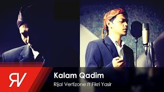 Download Lagu Rijal Vertizone - Qosidatul Quran Part II (Kalam Qadim) ft Fikri Yasir (Official Video Lirik) Gratis STAFABAND