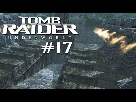 Let's Play Tomb Raider Underworld [Part 17] - Das Tor zur Unterwelt