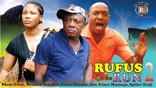 Rufus on the Run Nigerian Movie [Part 2] - the comic drama comes to an end