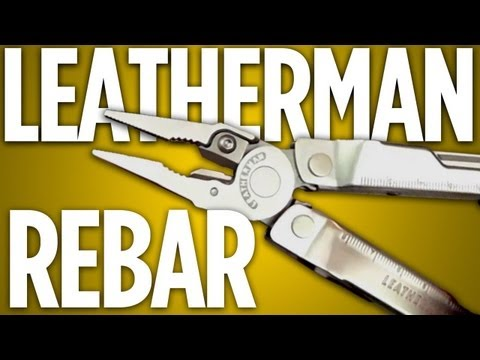 Leatherman Rebar: A New Take on an Old Standard