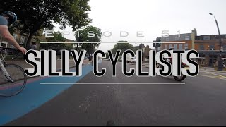 Silly Cyclists - Episode 51