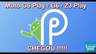 VLOG - Android 9 Pie - CHEGOU !!!!! Moto G6, Moto G6 Play e Moto Z3 Play