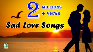 Tamil Super Hit Sad Love Songs | Audio Jukebox