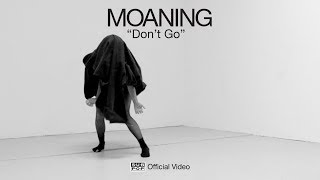Download Lagu Moaning - Don't Go [OFFICIAL VIDEO] Gratis STAFABAND