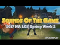 Lagu Sounds Of The Game - 2017 NA LCS Spring Week 2