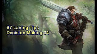 S7 Laning Tips - Decision Making 34 | League of Legends