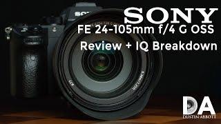 Sony FE 24-105mm f/4 G OSS:  Review and IQ Breakdown   4K