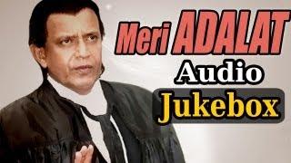 Meri Adalat All Songs - Mithun Chakraborty - Meghna - Alka Yagnik - Kumar Sanu