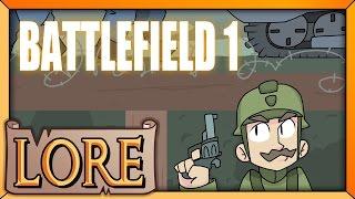 BATTLEFIELD 1: The Great War | LORE in a Minute! | Jackfrags | LORE