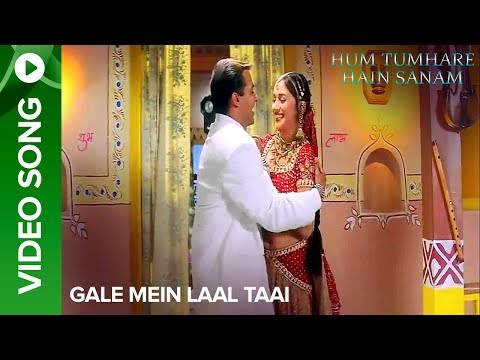 Gale Mein Laal Taai Song - Hum Tumhare Hain Sanam video