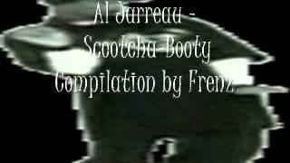 Watch Al Jarreau Scootchabooty video