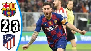 Barcelona vs Atletico Madrid 2-3 All Goals & Extended Highlights 2020