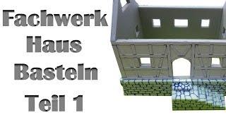 Wie baut man ein Fachwerkhaus für Tabletop Spiele - Lets craft # 67 Bastel Tutorial für Warhammer