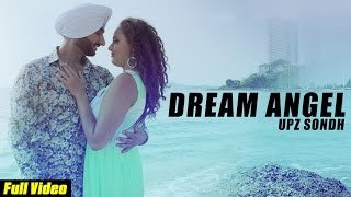 Latest Punjabi Song 2015 | Dream Angel | Official Video [HD] | Money Sondh | New Punjabi Songs