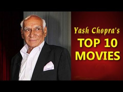 Yash Chopras TOP 10 films