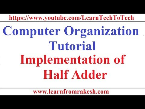 Computer Organization #12: Implementation of Half Adder