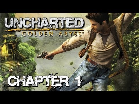 Uncharted: Golden Abyss 'Chapter 1: You Ain't Seen Nothing Yet' TRUE-HD QUALITY