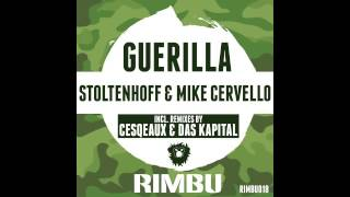 Stoltenhoff & Mike Cervello - Guerilla (Original Mix)