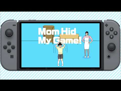 Mom Hid My Game! for Nintendo Switch - Official Trailer (NA)