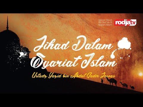 Ceramah Agama Islam: Jihad Dalam Syariat Islam( Ustadz Yazid Bin Abdul Qadir Jawas)