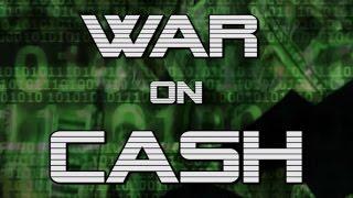 War on Cash