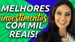 ONDE investir MIL REAIS e ganhar mais que a POUPANÇA? - Investimentos para iniciantes Júlia Mendonça