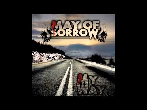 May Of Sorrow - My Way