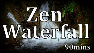 "90min Zen Waterfall ""Sleep Sounds"""