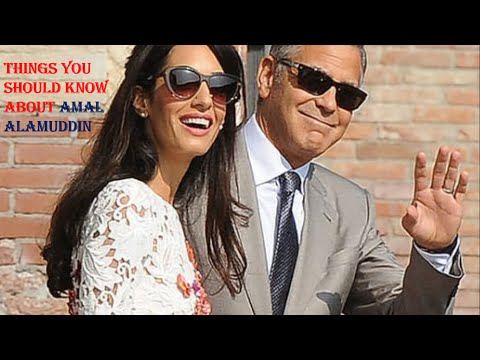 Things You Should Know About Amal Alamuddin | George Clooney's Wife Amal Alamuddin facts
