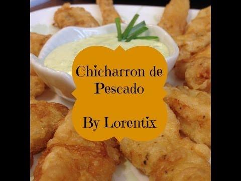 Chicharron de Pescado y Salsa Tartara, Basa, Fritura I Lorentix