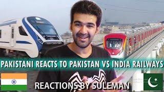 Pakistani Reacts To Pakistan Vs Indian Railways   Comparison   2019