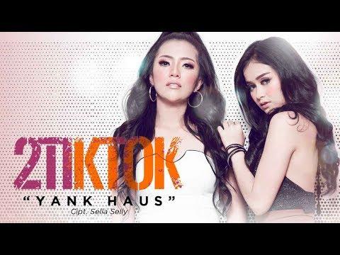 2TikTok - Yank Haus (Official Radio Release)